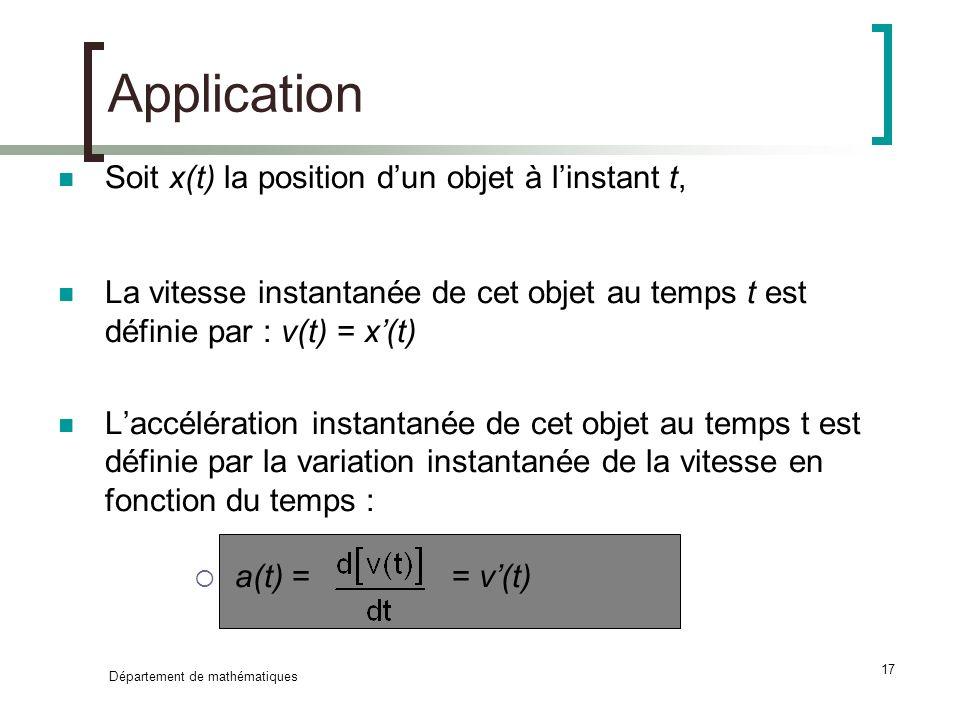 Application Soit x(t) la position d'un objet à l'instant t,