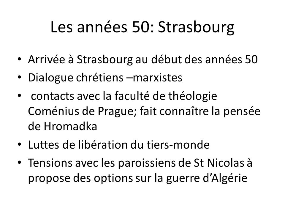 Les années 50: Strasbourg