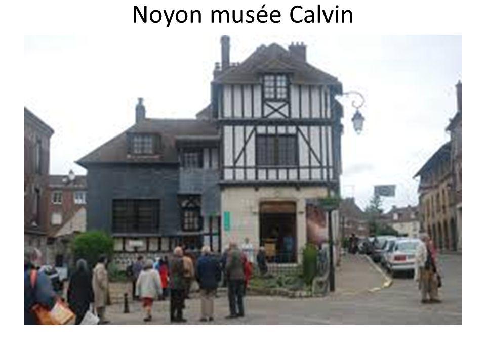 Noyon musée Calvin
