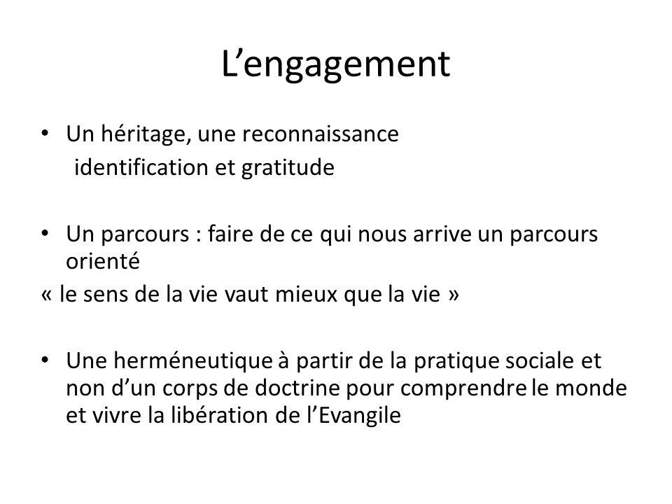 L'engagement Un héritage, une reconnaissance