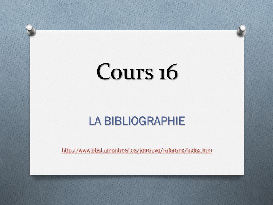 Cours 16 LA BIBLIOGRAPHIE