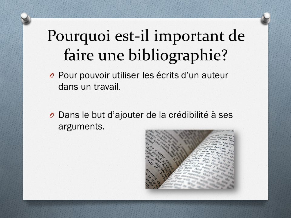 Pourquoi est-il important de faire une bibliographie