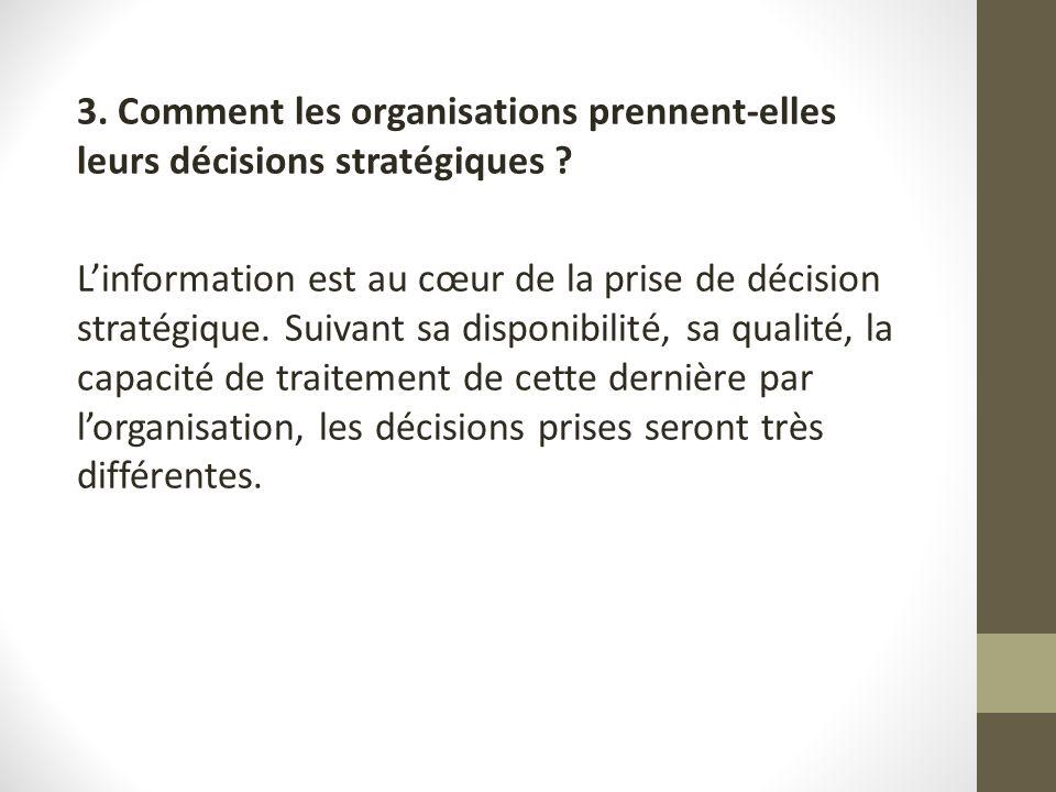 3. Comment les organisations prennent-elles leurs décisions stratégiques .