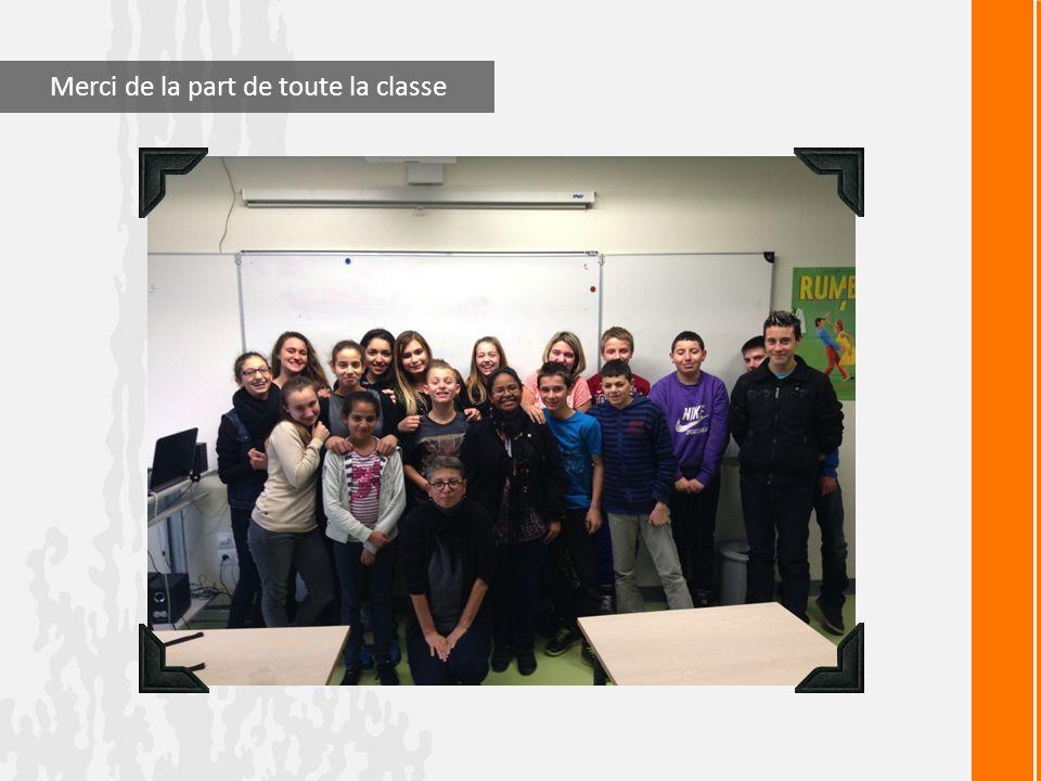 Merci de la part de toute la classe