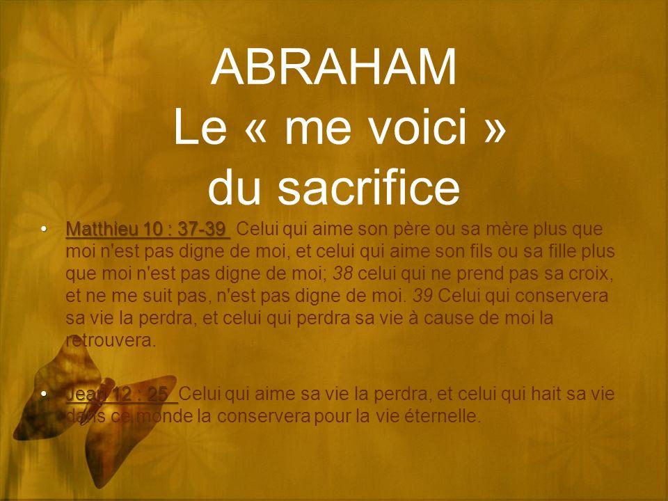 ABRAHAM Le « me voici » du sacrifice