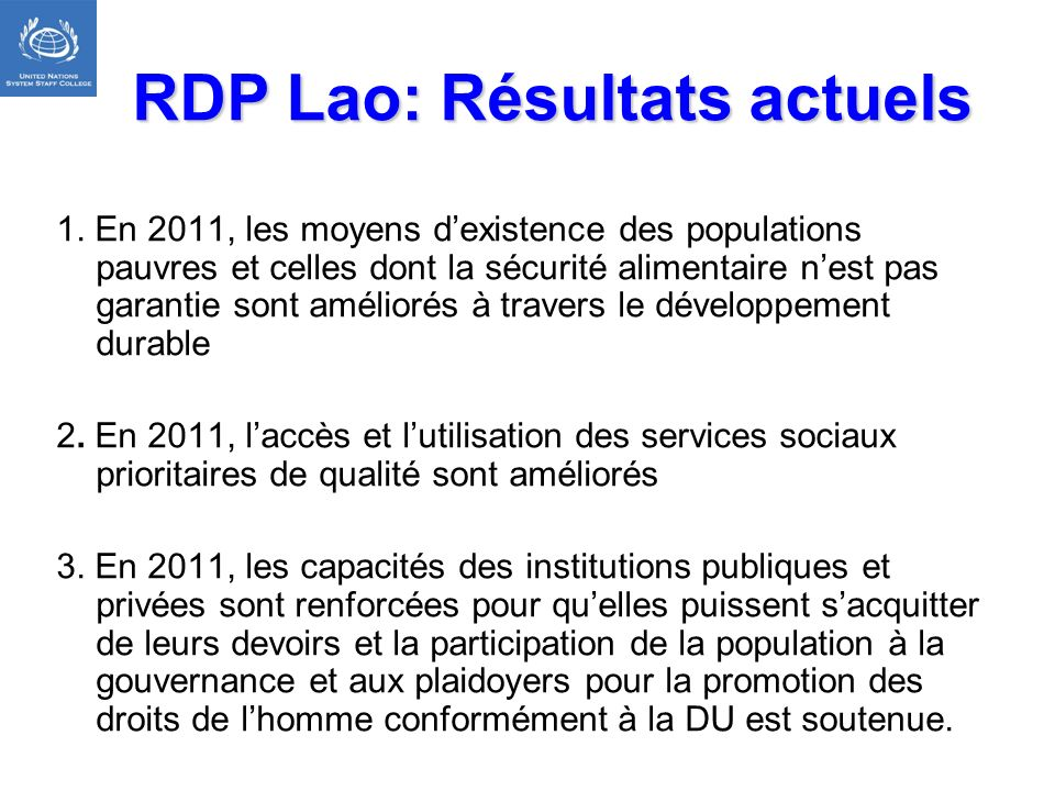 RDP Lao: Résultats actuels
