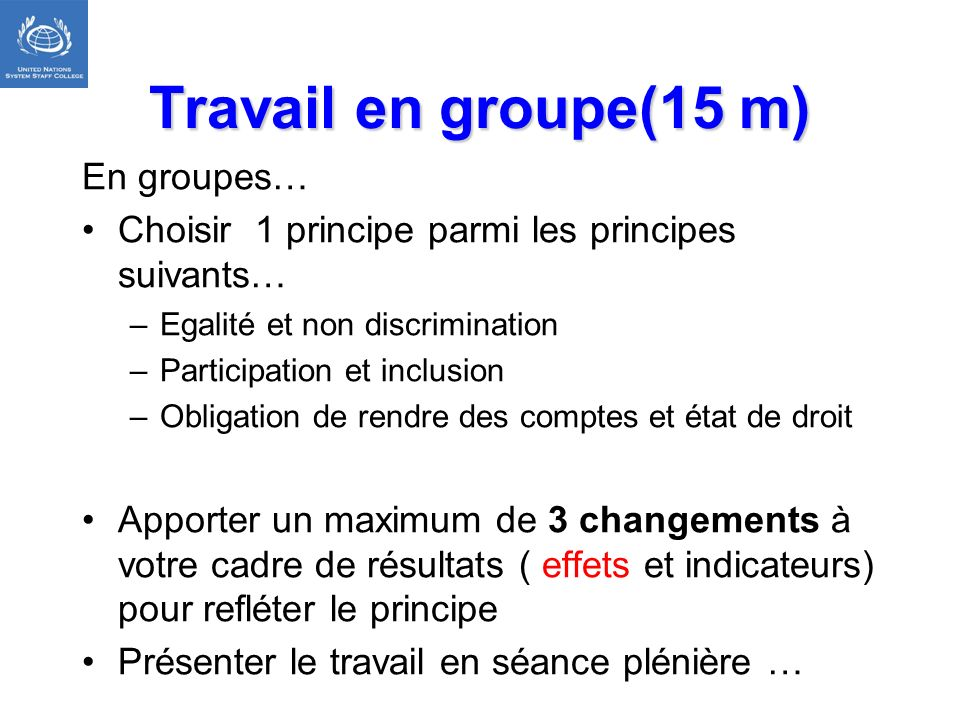 Travail en groupe(15 m) En groupes…
