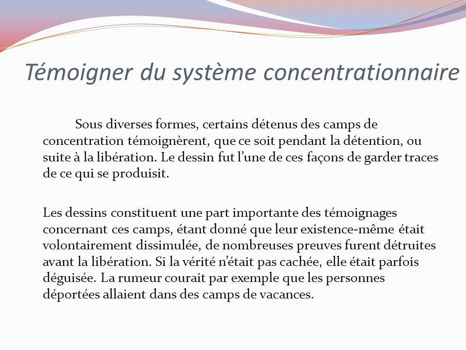 Témoigner du système concentrationnaire