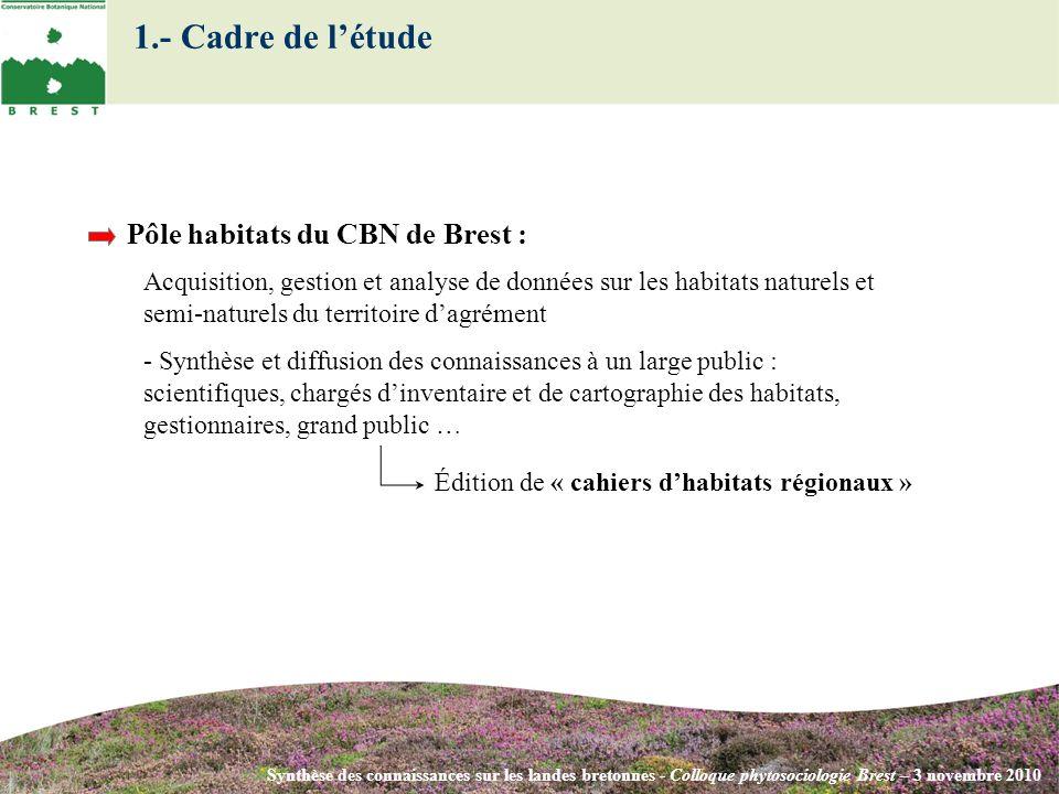 1.- Cadre de l'étude Pôle habitats du CBN de Brest :