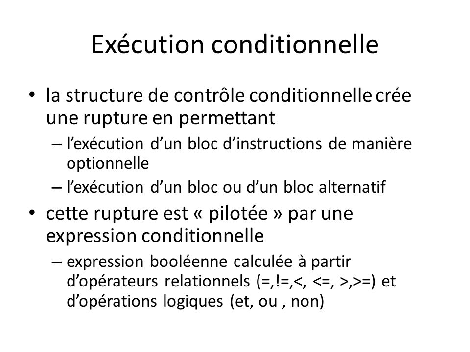 Exécution conditionnelle