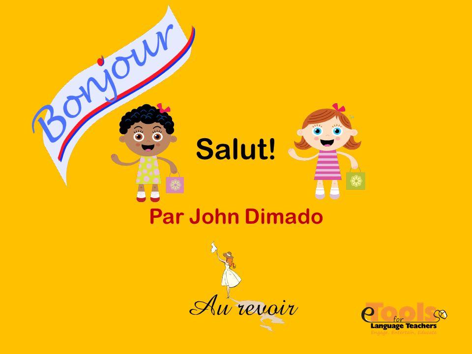 Salut! Par John Dimado