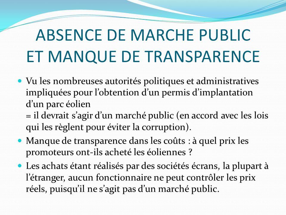 ABSENCE DE MARCHE PUBLIC ET MANQUE DE TRANSPARENCE