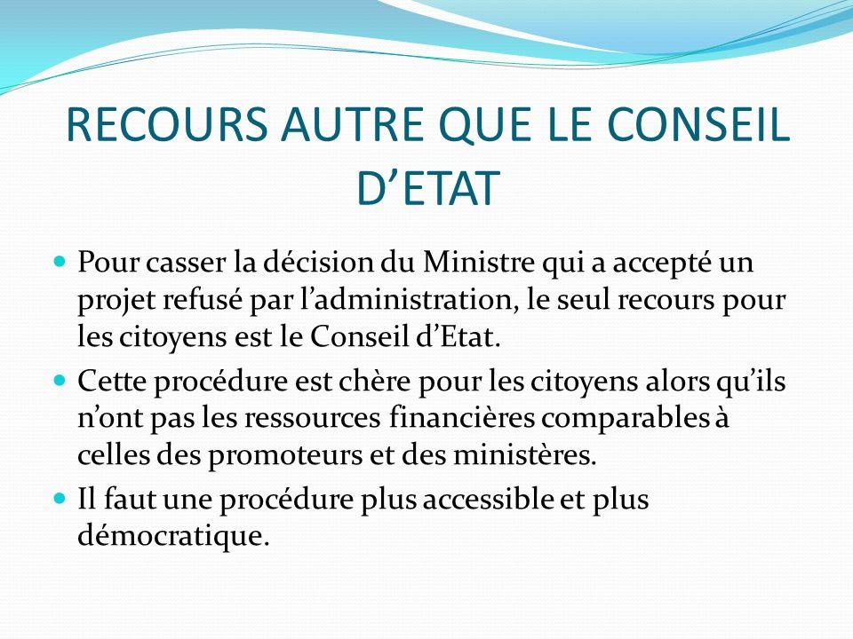 RECOURS AUTRE QUE LE CONSEIL D'ETAT