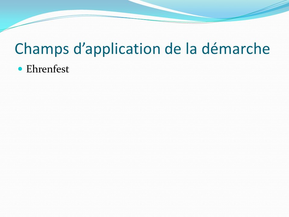 Champs d'application de la démarche