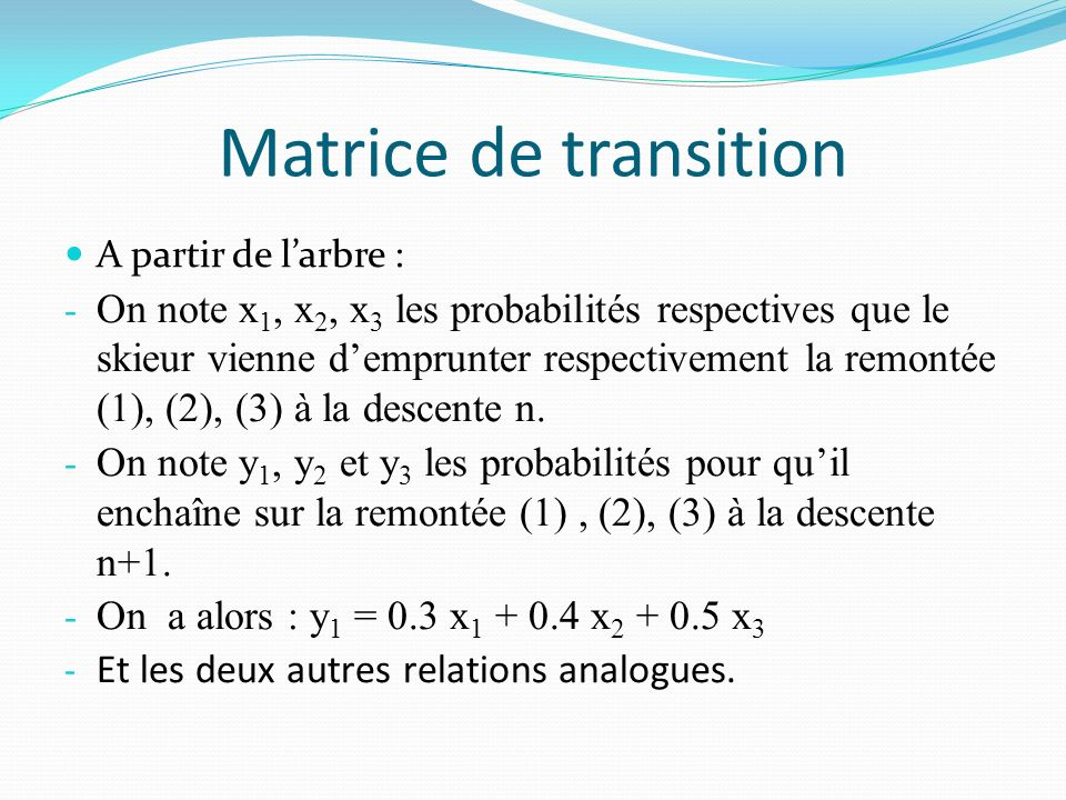 Matrice de transition A partir de l'arbre :
