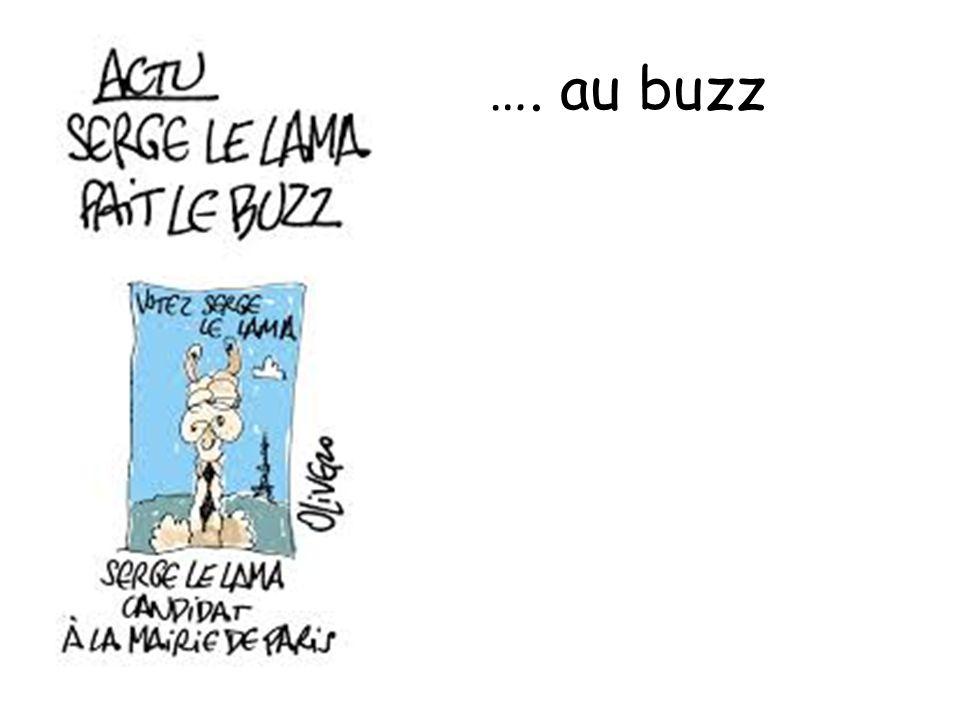 …. au buzz