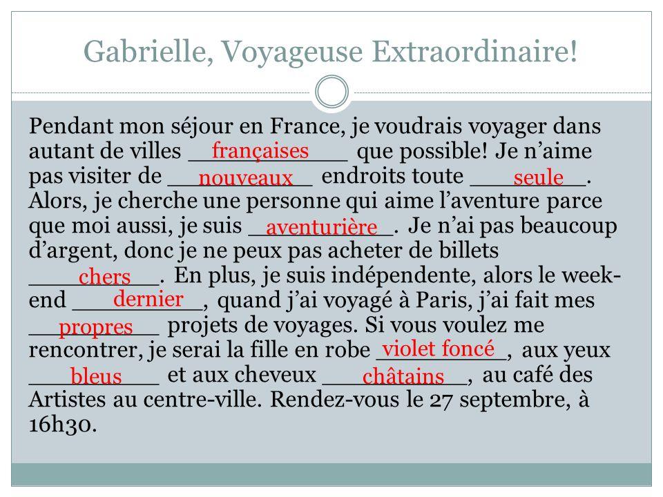 Gabrielle, Voyageuse Extraordinaire!