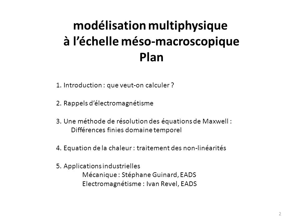 modélisation multiphysique à l'échelle méso-macroscopique