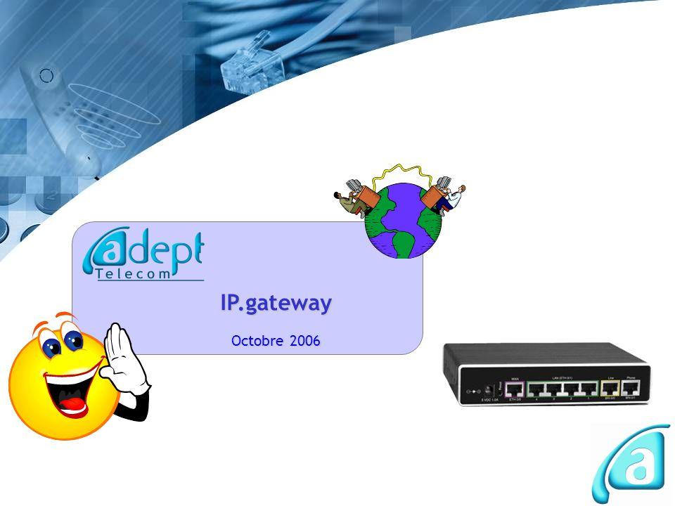 IP.gateway Octobre 2006