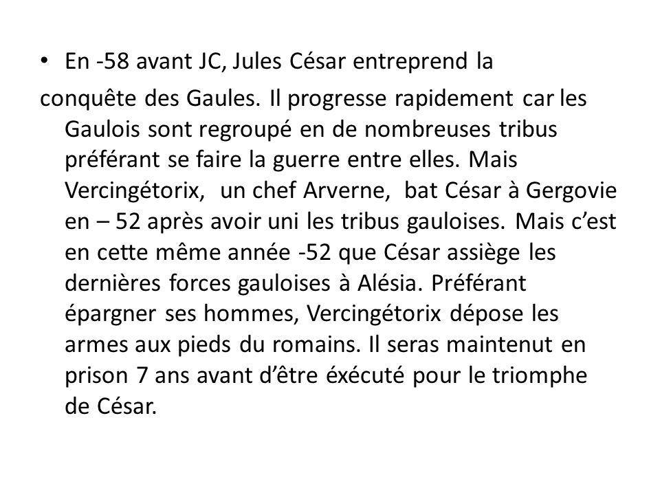 En -58 avant JC, Jules César entreprend la
