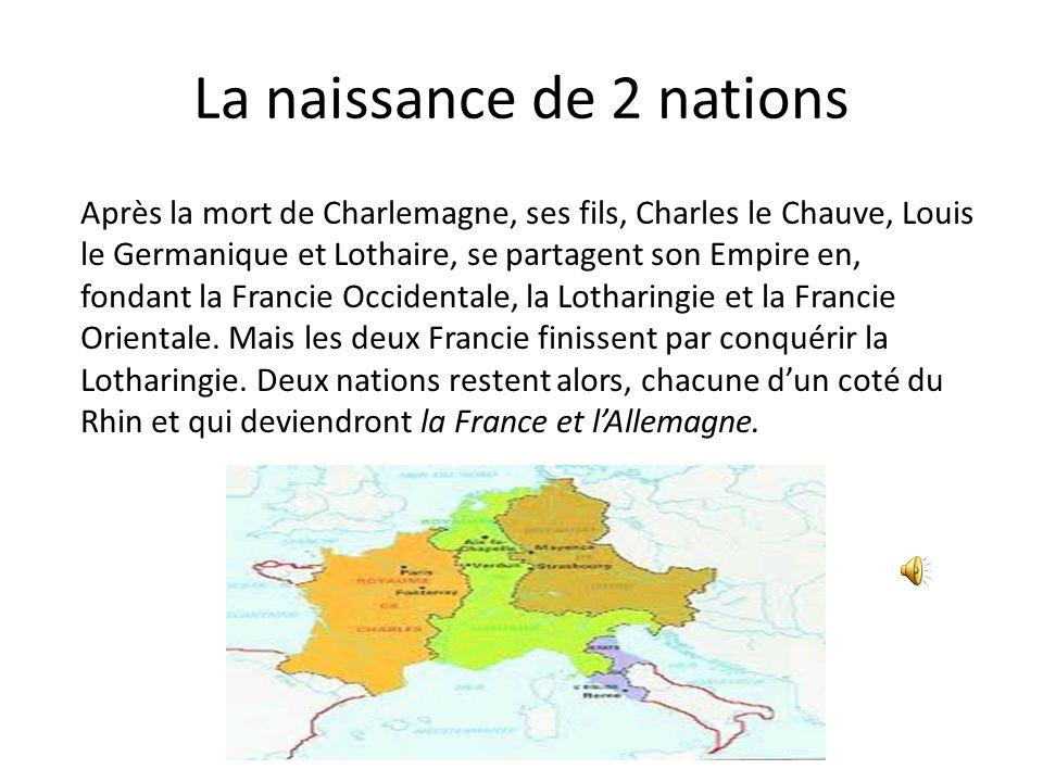 La naissance de 2 nations