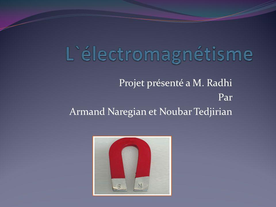 Projet présenté a M. Radhi Par Armand Naregian et Noubar Tedjirian