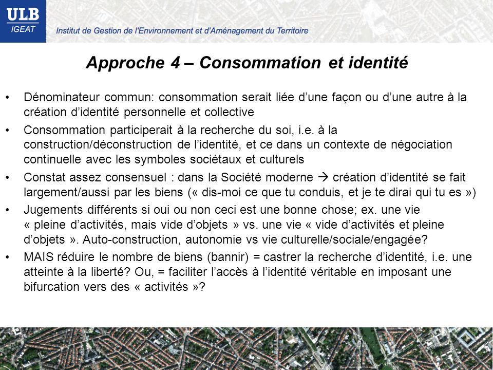 Approche 4 – Consommation et identité