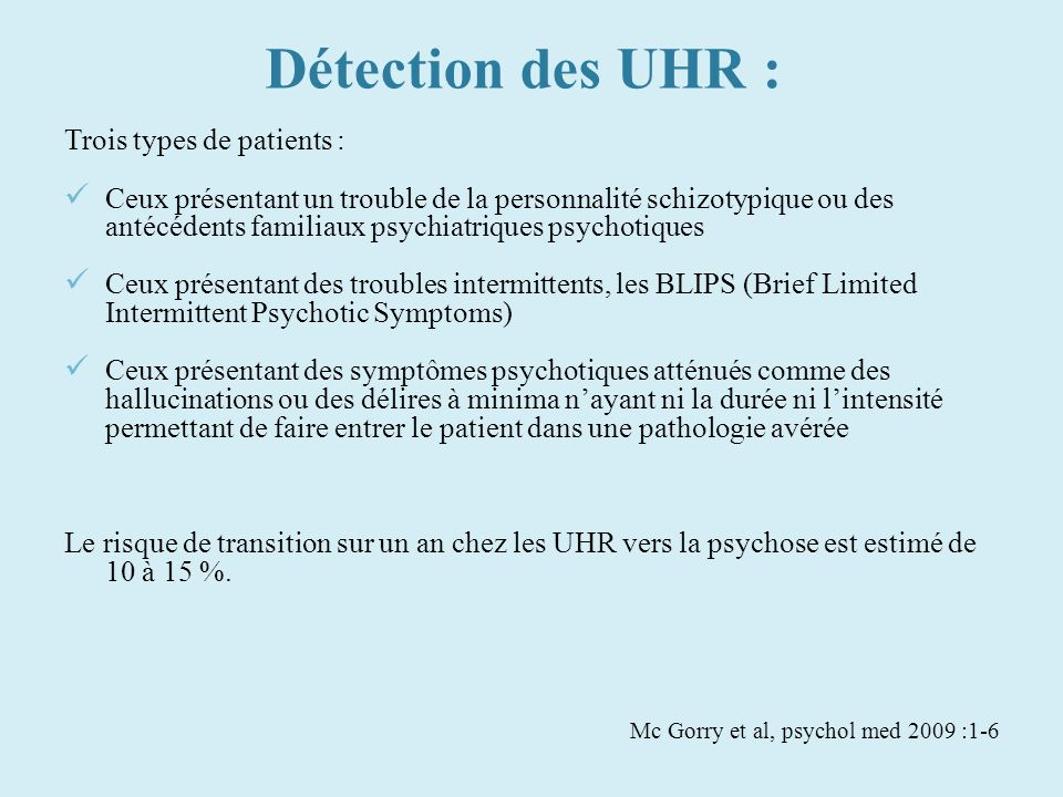 Détection des UHR : Trois types de patients :