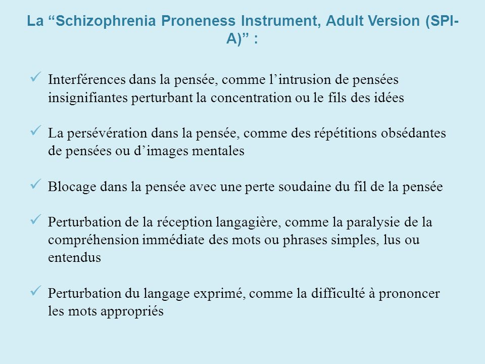 La Schizophrenia Proneness Instrument, Adult Version (SPI-A) :