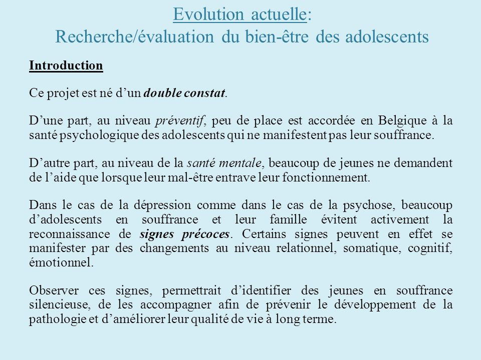 Evolution actuelle: Recherche/évaluation du bien-être des adolescents