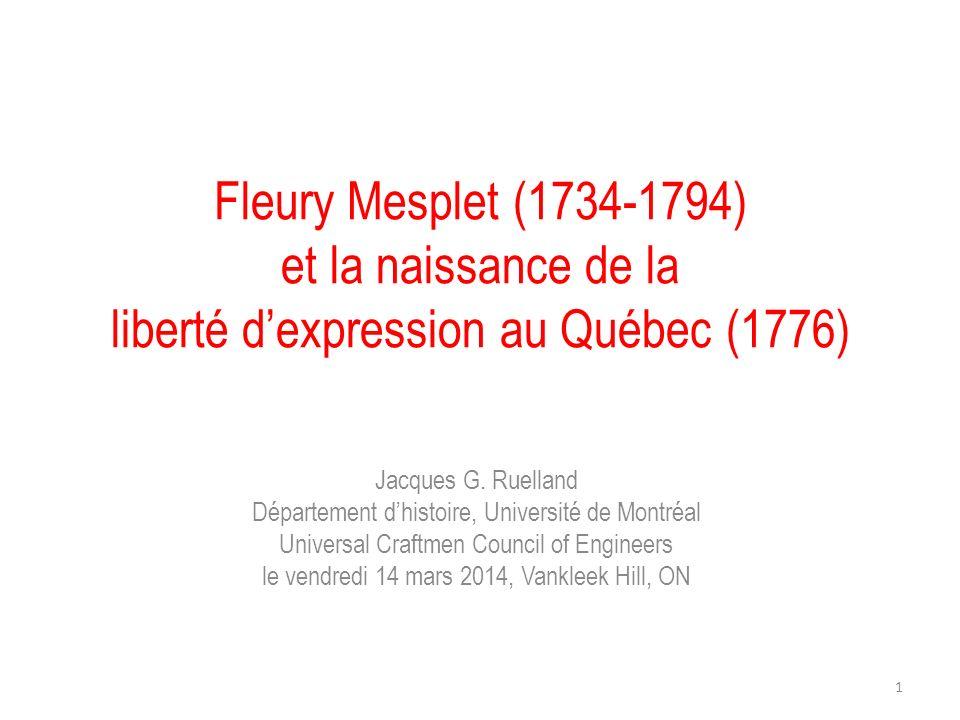 Fleury Mesplet (1734-1794) et la naissance de la liberté d'expression au Québec (1776)