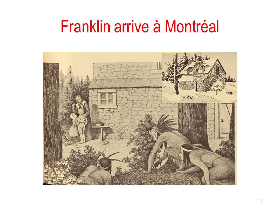 Franklin arrive à Montréal