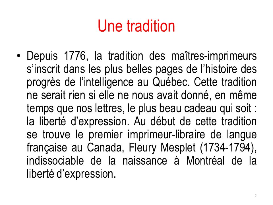 Une tradition
