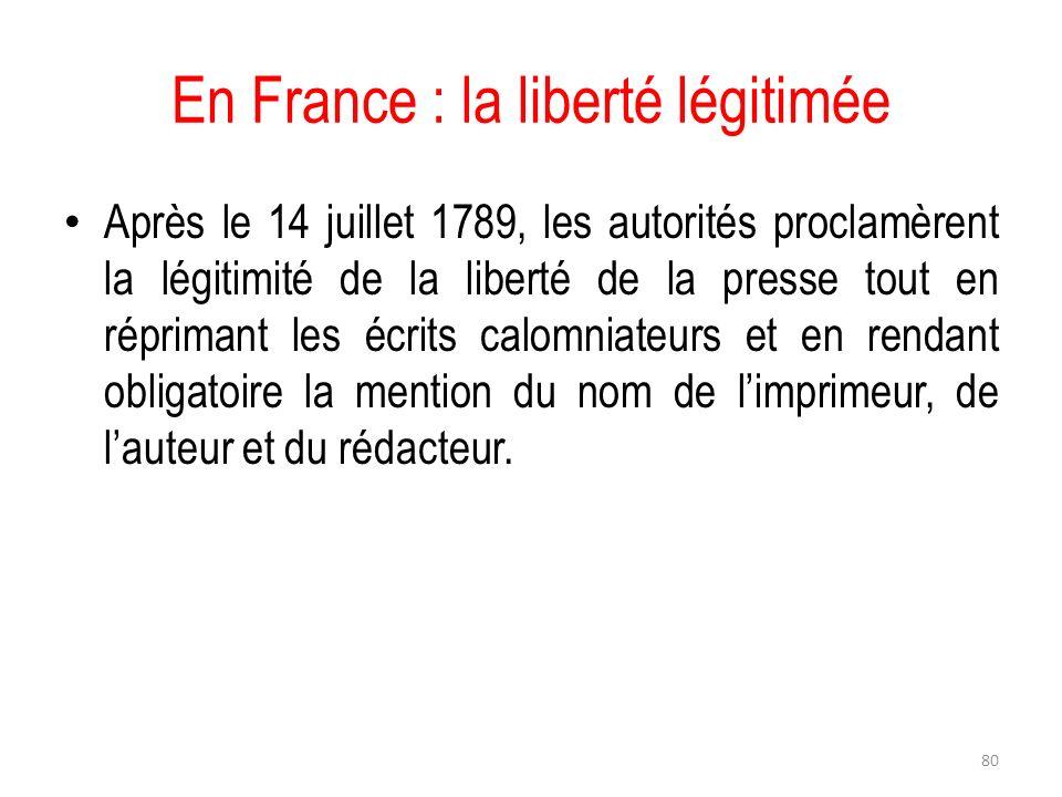 En France : la liberté légitimée