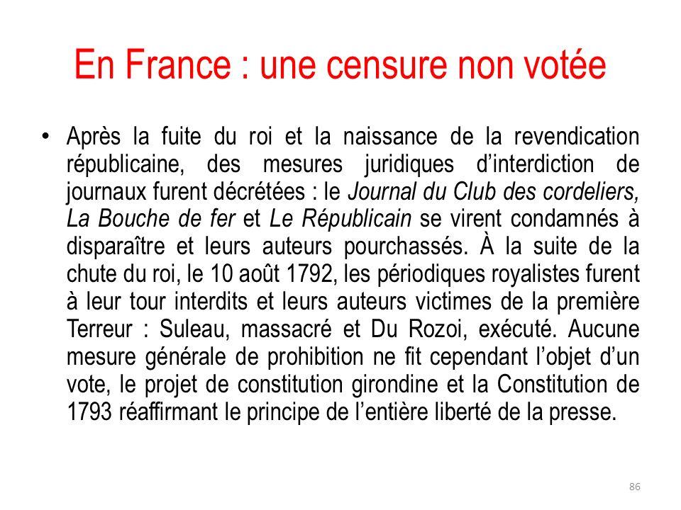 En France : une censure non votée