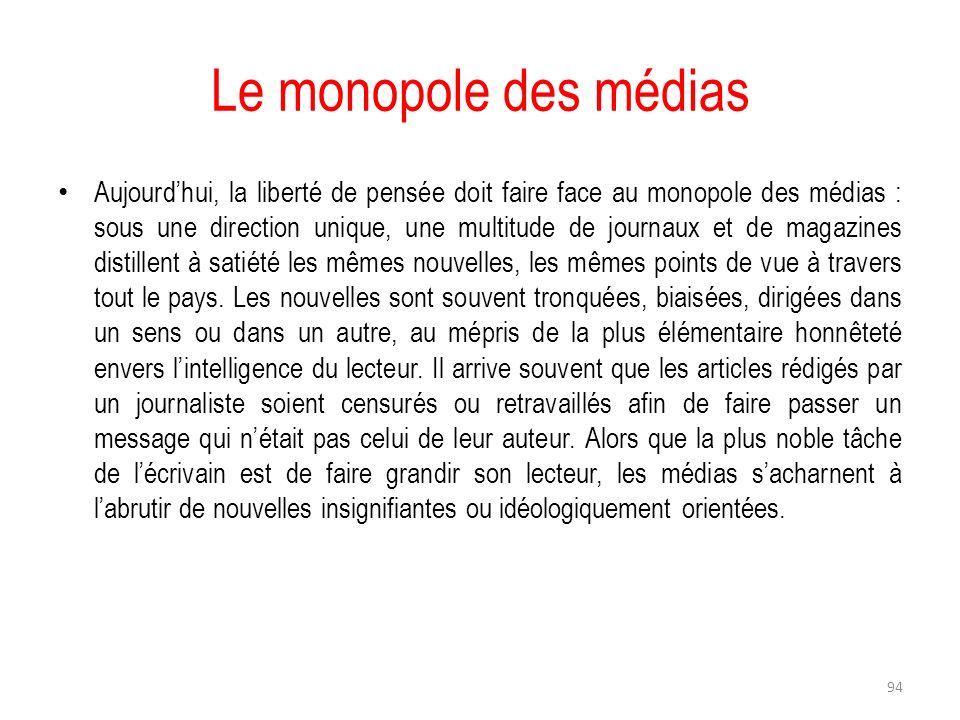 Le monopole des médias