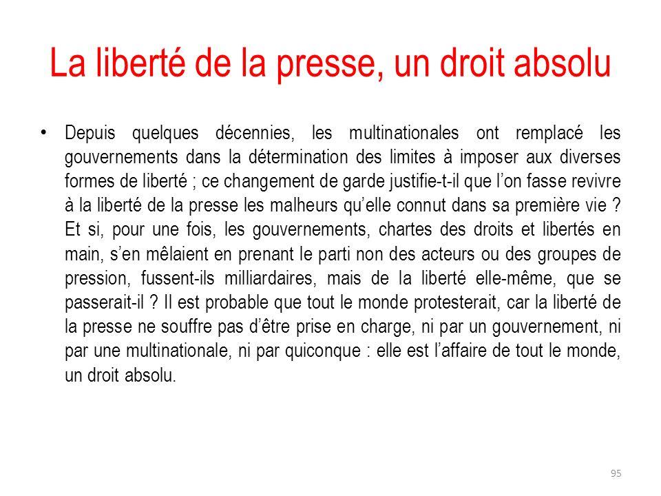 La liberté de la presse, un droit absolu