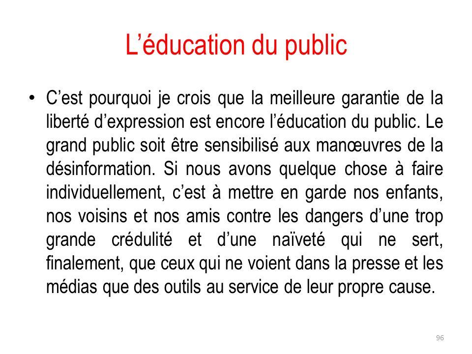 L'éducation du public