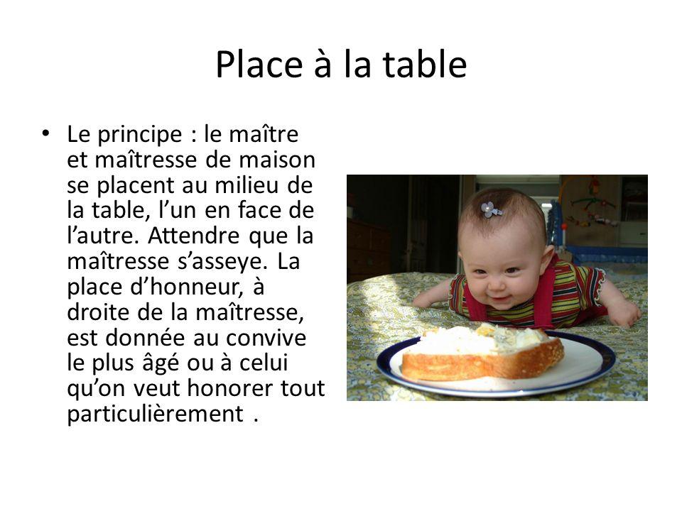 Place à la table