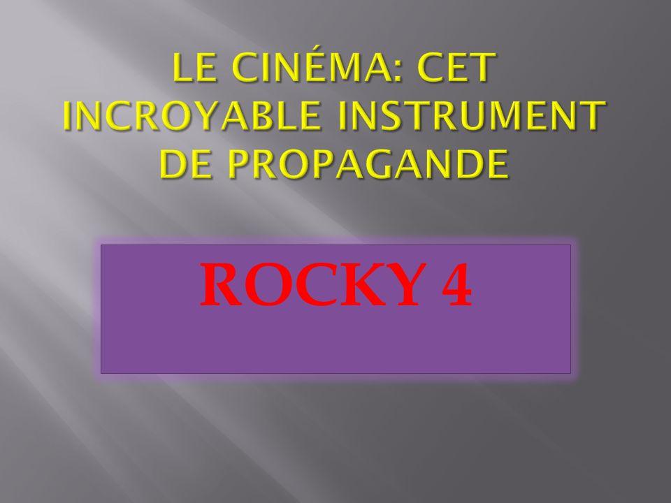 Le cinéma: cet incroyable instrument de propagande