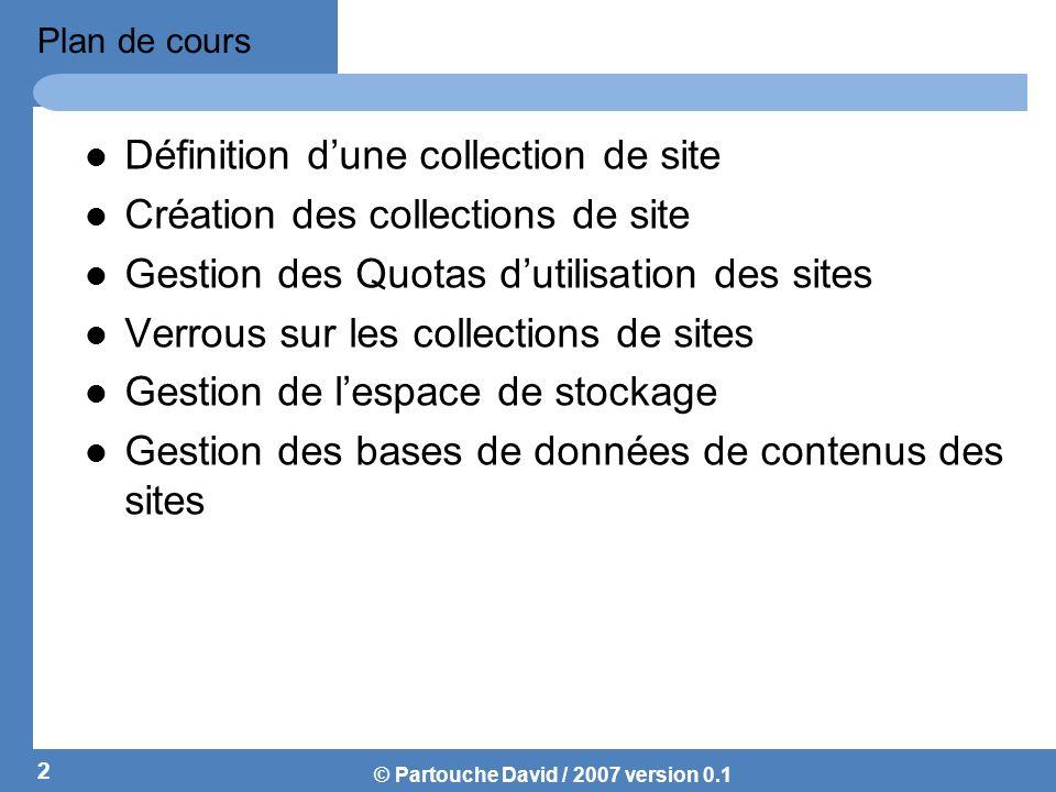 Définition d'une collection de site Création des collections de site