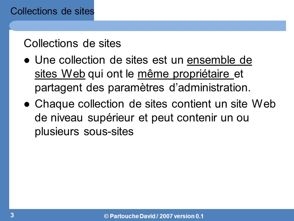 Collections de sites Collections de sites.
