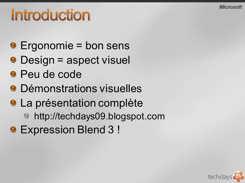 Introduction Ergonomie = bon sens Design = aspect visuel Peu de code