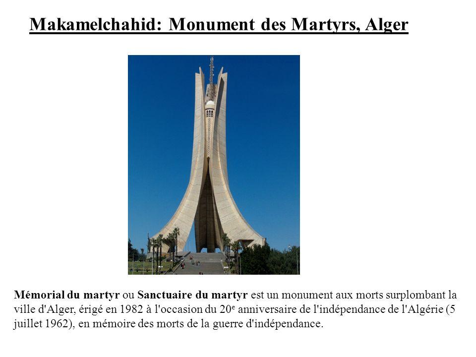Makamelchahid: Monument des Martyrs, Alger