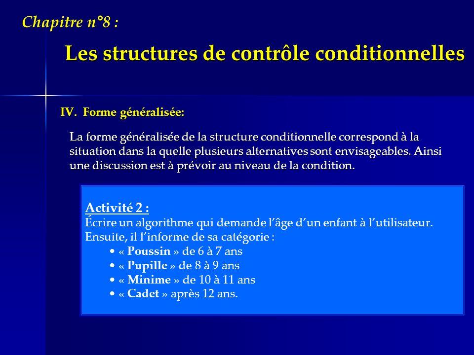 Les structures de contrôle conditionnelles
