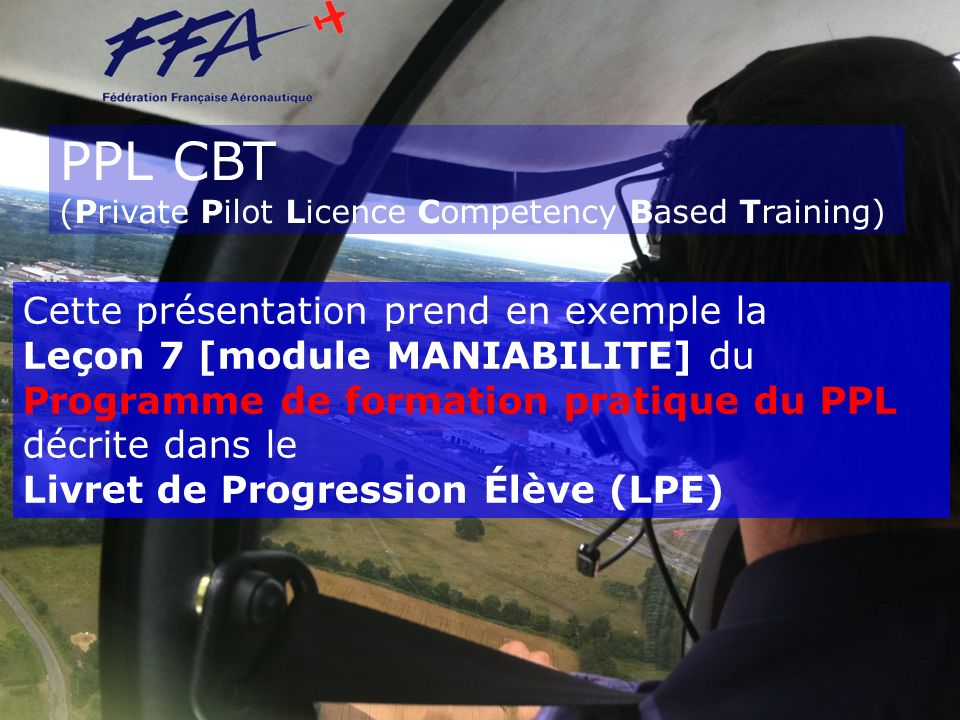 PPL CBT (Private Pilot Licence Competency Based Training)