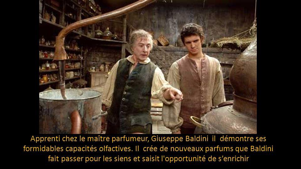 Apprenti chez le maître parfumeur, Giuseppe Baldini il démontre ses formidables capacités olfactives.
