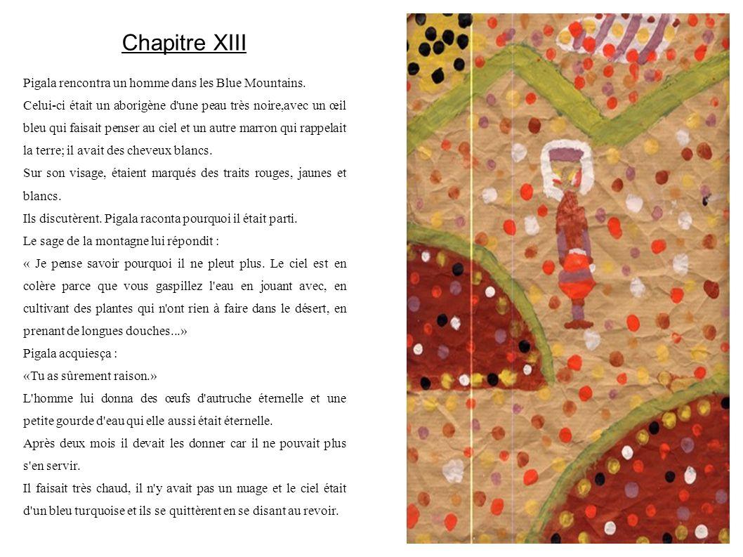Chapitre XIII Pigala rencontra un homme dans les Blue Mountains.