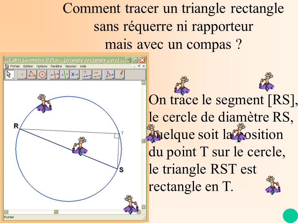 Comment tracer un triangle rectangle sans réquerre ni rapporteur mais avec un compas