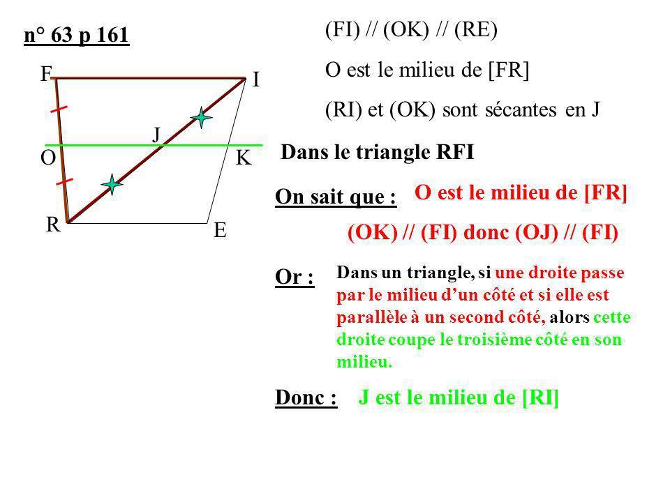 (RI) et (OK) sont sécantes en J n° 63 p 161